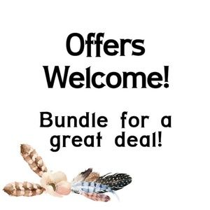 Offers & Bundles are welcomed!!!
